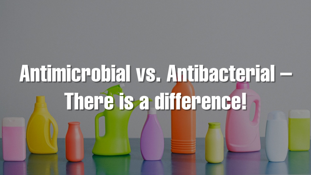 Antimicrobial is Different than Antibacterial