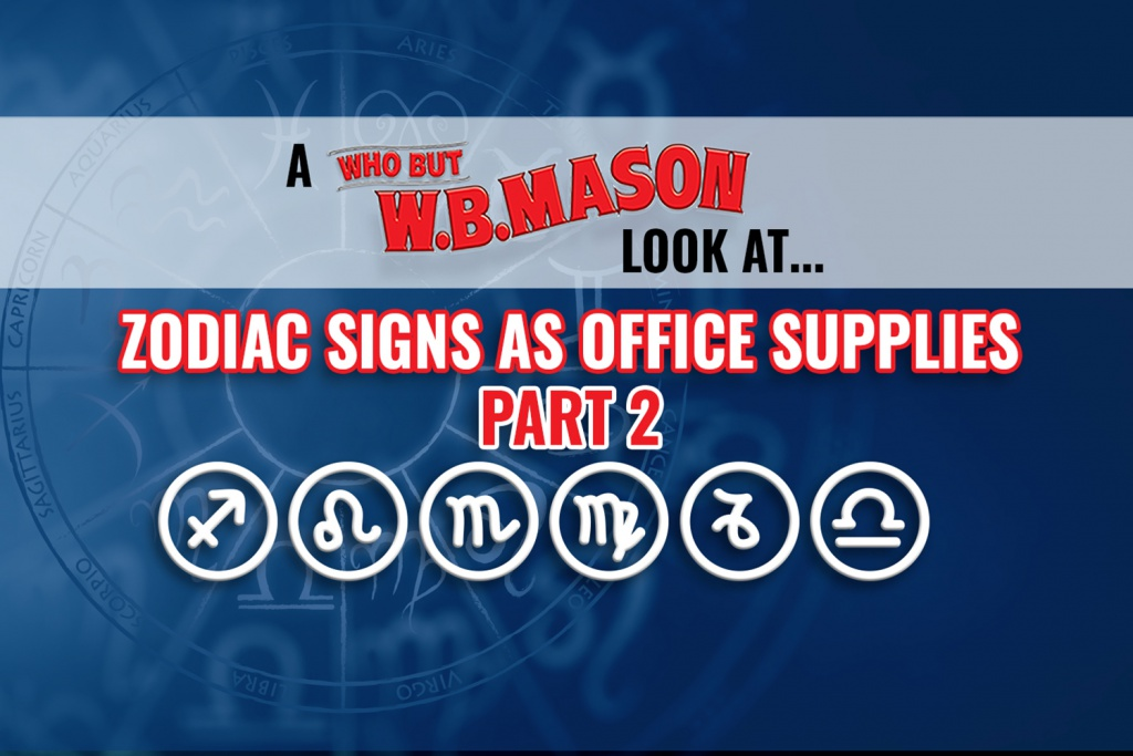 Zodiac Signs as Office Supplies Part Two